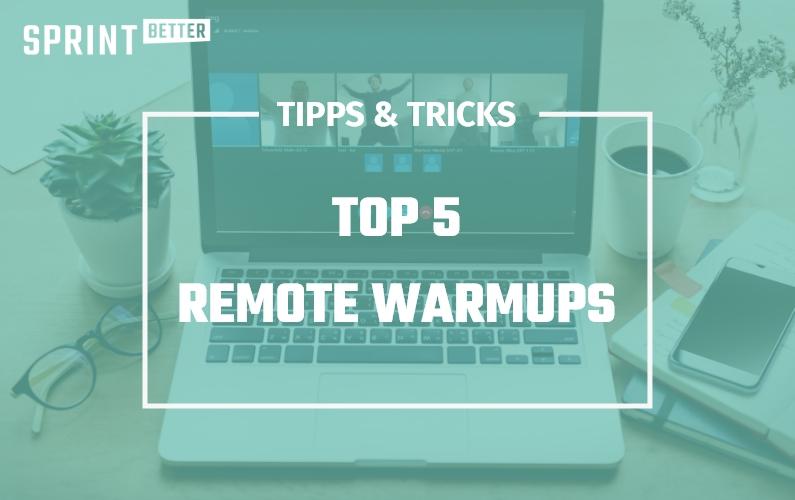 Die Top 5 Remote Warmup-Spiele für Workshops & Meetings